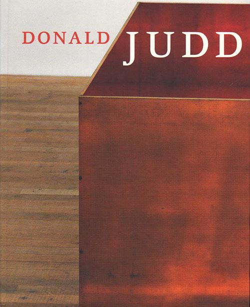 DONALD JUDD, edited by Nicolas Serota (Tate Publishing), Beaux Books